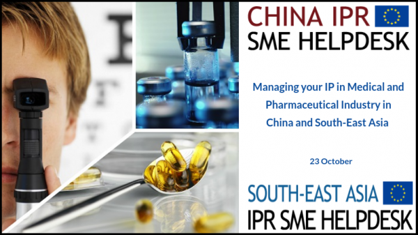 Webinar: Managing your IP in Medical and Pharmaceutical Industry in China and South-East Asia